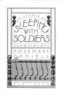 Sleeping with Soldiers: In Search of the Macho Man