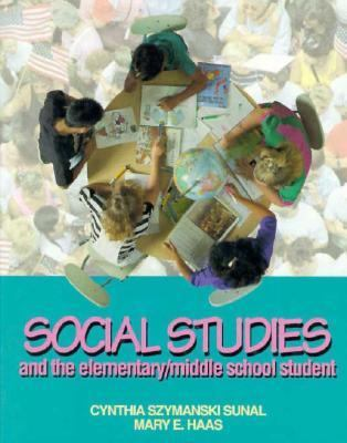 Social Studies & the Elementary-Middle School Student