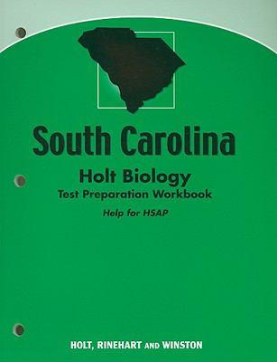 South Carolina Holt Biology Test Preparation Workbook: Help for HSAP