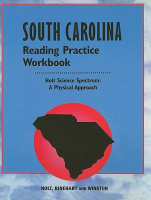 South Carolina Holt Science Spectrum Reading Practice Workbook: A Physical Approach