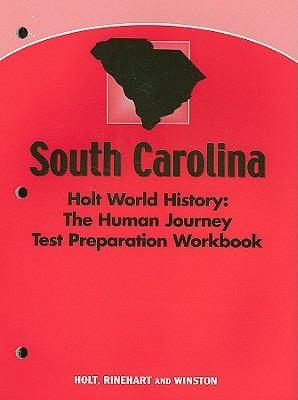 South Carolina Holt World History: The Human Journey Test Preparation Workbook