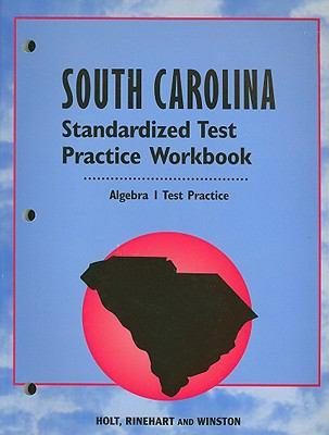 South Carolina Standardized Test Practice Workbook: Algebra I Test Practice