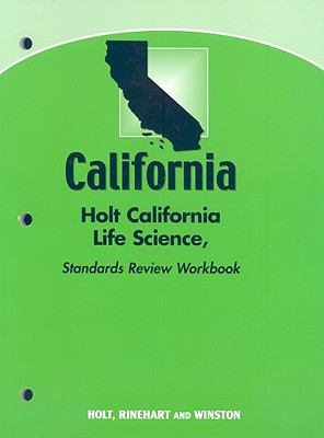 Holt Science & Technology California: Standards Review Workbook Grade 6 Life Science
