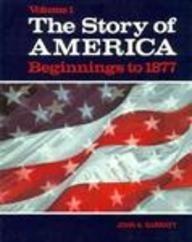 Story of America Beginnings to 1877