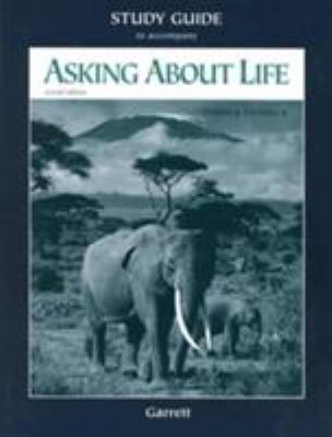 Study Guide for Tobin/Dusheck's Asking about Life, 2nd