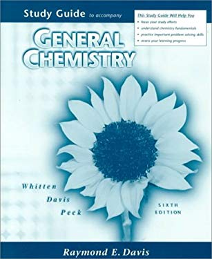 Study Guide for Whitten/Davis/Peck's General Chemistry with Qualitative Analysis, 6th