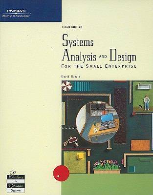 Systems Analysis and Design for the Small Enterprise 9780030349034