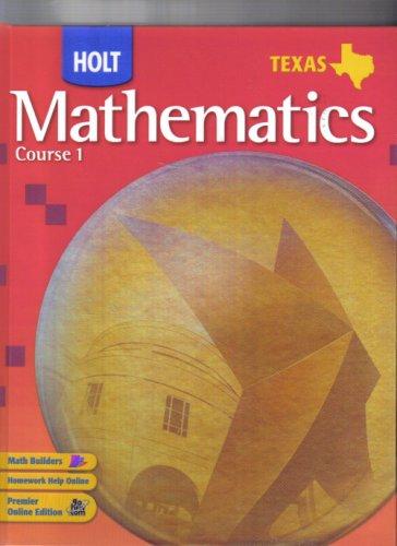 Holt Texas Mathematics, Course 1