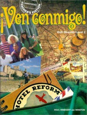 Tae Ven Conmigo!: Holt Spanish