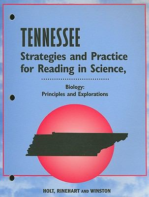 Tennessee Biology Strategies and Practice for Reading in Science: Principles and Explorations