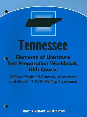 Tennessee Elements of Literature Test Preparation Workbook, Fifth Course
