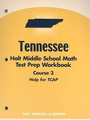 Tennessee Holt Middle School Math Test Prep and Workbook: Course 3