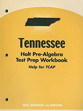 Tennessee Holt Pre-Algebra Test Prep Workbook Help for TCAP