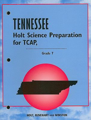 Tennessee Holt Science Preparation for TCAP, Grade 7