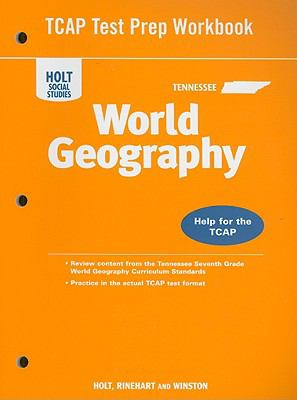 Tennessee Holt Social Studies World Geography TCAP Test Prep Workbook: Help for the TCAP