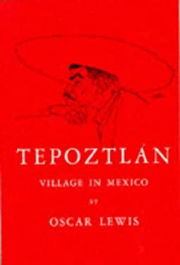 Tepoztlan: Village in Mexico, 1960 9780030060502