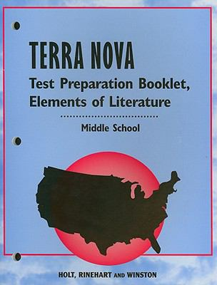 Terra Nova Elements of Literature Test Preparation Booklet, Middle School