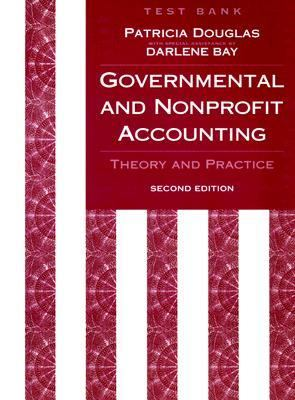 Test Bank to Accompany Governmental & Nonprofit Accounting
