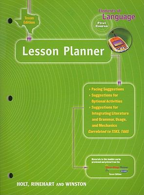 Texas Edition Elements of Language Lesson Planner, First Course