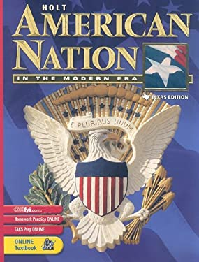 Texas Holt American Nation in the Modern Era 9780030653438