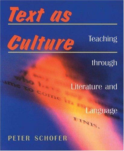 Text as Culture: Teaching Through Literature
