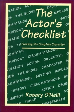 The Actor's Checklist: Creating the Complete Character