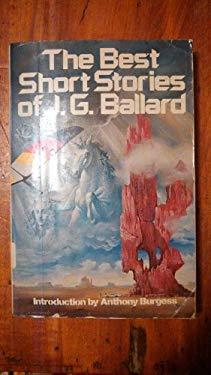 The Best Short Stories of J.G. Ballard