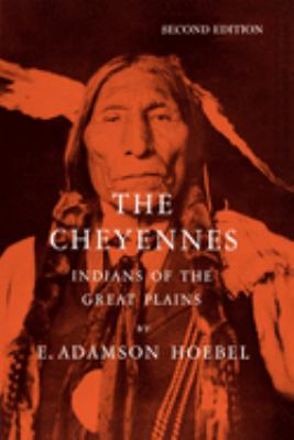 The Cheyennes: Indians of the Great Plains