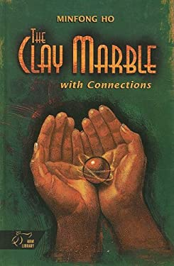 The Clay Marble: With Connections