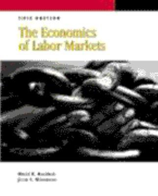 The Economics of Labor Markets