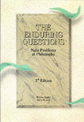 The Enduring Questions: Main Problems of Philosophy