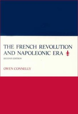 The French Revolution & Napoleonic Era