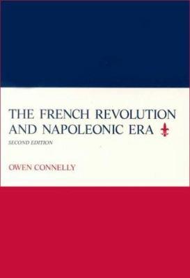 The French Revolution & Napoleonic Era