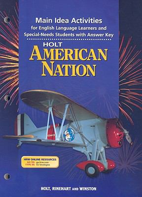 The Holt American Nation Main Idea Activities: For English Language Learners and Special-Needs Students