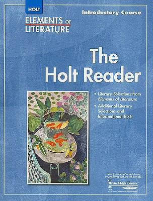 The Holt Reader: Introductory Course