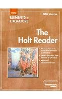 The Holt Reader Elements of Literature, Fifth Course