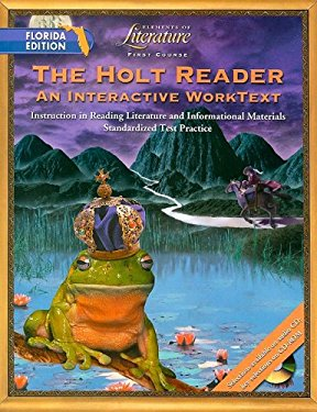 The Holt Reader, Florida Edition: An Interactive Worktext; First Course