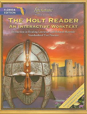 The Holt Reader, Florida Edition: Sixth Course: An Interactive Worktext