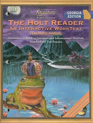 The Holt Reader, Georgia Edition: An Interactive Worktext: First Course