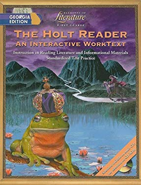 The Holt Reader, Georgia Edition: First Course: An Interactive Worktext