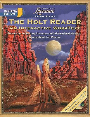 The Holt Reader, Indiana Edition: Second Course: An Interactive Worktext