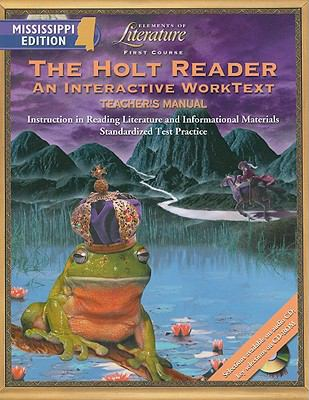 The Holt Reader, Mississippi Edition: An Interactive Worktext: First Course
