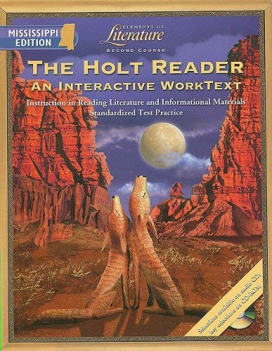 The Holt Reader, Mississippi Editon: Second Course: An Interactive Worktext