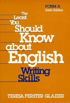 The Least You Should Know about English: Writing Skills: Form a