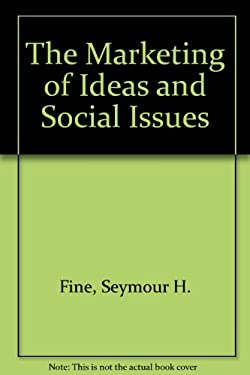 The Marketing of Ideas and Social Issues