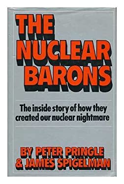 The Nuclear Barons