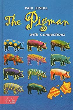 The Pigman: With Connections