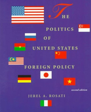 The Politics of United States Foreign Policy - 2nd Edition