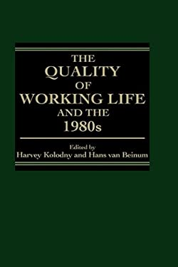 The Quality of Working Life and the 1980s