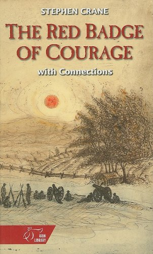 The Red Badge of Courage: With Connections